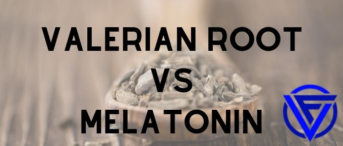 Valerian Root vs Melatonin – Which One Should You Take?